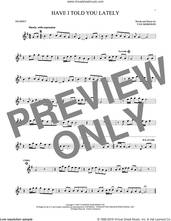 Cover icon of Have I Told You Lately sheet music for trumpet solo by Van Morrison, intermediate skill level