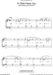 Cover icon of If I Didn't Have You (from Monsters, Inc.) sheet music for piano solo by Randy Newman, easy skill level