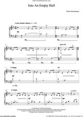 Cover icon of Into An Empty Hall sheet music for piano solo by Hauschka and Volker Bertelmann, classical score, intermediate skill level