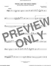 Cover icon of These Are The Best Times sheet music for trombone solo by Shane Tatum, intermediate skill level