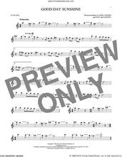Cover icon of Good Day Sunshine sheet music for alto saxophone solo by The Beatles, John Lennon and Paul McCartney, intermediate skill level