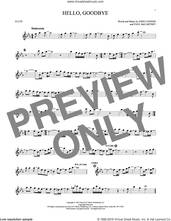 Cover icon of Hello, Goodbye sheet music for flute solo by The Beatles, John Lennon and Paul McCartney, intermediate skill level