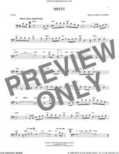 Cover icon of Misty sheet music for cello solo by John Burke, Johnny Mathis and Erroll Garner, intermediate skill level