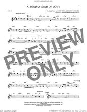 Cover icon of A Sunday Kind Of Love sheet music for violin solo by Etta James, Reba McEntire, Anita Nye Leonard, Barbara Belle, Louis Prima and Stanley Rhodes, intermediate skill level