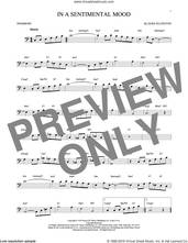 Cover icon of In A Sentimental Mood sheet music for trombone solo by Duke Ellington, Irving Mills and Manny Kurtz, intermediate skill level