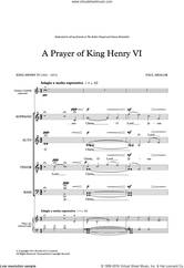 Cover icon of A Prayer Of King Henry VI sheet music for choir (SATB: soprano, alto, tenor, bass) by Paul Mealor and King Henry VI, classical score, intermediate skill level