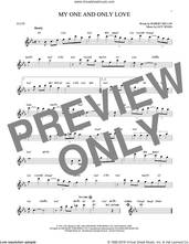 Cover icon of My One And Only Love sheet music for flute solo by Guy Wood and Robert Mellin, intermediate skill level