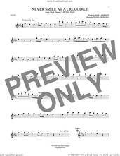 Cover icon of Never Smile At A Crocodile sheet music for flute solo by Jack Lawrence and Frank Churchill, intermediate skill level