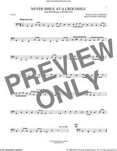 Cover icon of Never Smile At A Crocodile sheet music for cello solo by Jack Lawrence and Frank Churchill, intermediate skill level