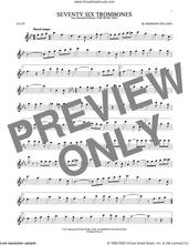 Cover icon of Seventy Six Trombones sheet music for flute solo by Meredith Willson, intermediate skill level