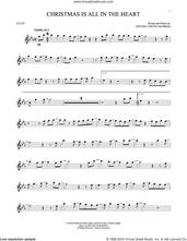 Cover icon of Christmas Is All In The Heart sheet music for flute solo by Steven Curtis Chapman, intermediate skill level