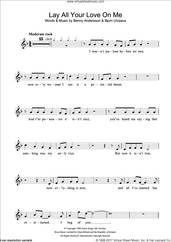 Cover icon of Lay All Your Love On Me sheet music for flute solo by ABBA, Benny Andersson and Bjorn Ulvaeus, intermediate skill level
