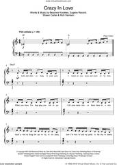 Cover icon of Crazy In Love sheet music for piano solo (beginners) by Shawn Carter, Beyonce, Eugene Record and Rich Harrison, beginner piano (beginners)