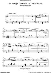 Cover icon of I'll Always Go Back To That Church sheet music for piano solo by Gabriel Yared, intermediate skill level