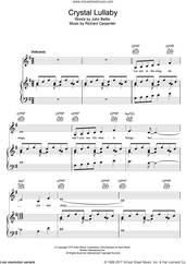 Cover icon of Crystal Lullaby sheet music for voice, piano or guitar by Carpenters, intermediate skill level