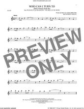 Cover icon of Who Can I Turn To (When Nobody Needs Me) sheet music for flute solo by Anthony Newley and Leslie Bricusse, intermediate skill level