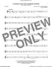 Cover icon of A Foggy Day (In London Town) sheet music for clarinet solo by George Gershwin and Ira Gershwin, intermediate skill level