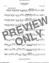 Cover icon of Habanera sheet music for cello solo by Georges Bizet, classical score, intermediate skill level
