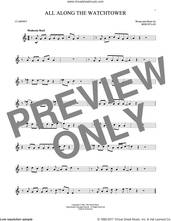 Cover icon of All Along The Watchtower sheet music for clarinet solo by Bob Dylan, intermediate skill level