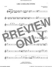 Cover icon of Like A Rolling Stone sheet music for flute solo by Bob Dylan, intermediate skill level