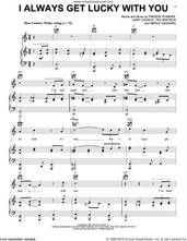 Cover icon of I Always Get Lucky With You sheet music for voice, piano or guitar by George Jones, Freddie Powers, Gary Church, Merle Haggard and Tex Whitson, intermediate skill level