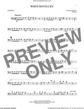 Cover icon of When Doves Cry sheet music for trombone solo by Prince, intermediate skill level