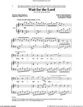 Cover icon of Wait for the Lord sheet music for choir (SATB: soprano, alto, tenor, bass) by Mark Roseberry and Richard A. Nichols, intermediate skill level
