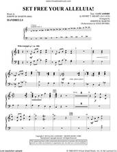 Cover icon of Set Free Your Alleluia! sheet music for orchestra/band (handbells) by Joseph M. Martin, intermediate skill level