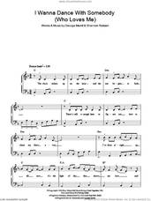 Cover icon of I Wanna Dance With Somebody (Who Loves Me), (easy) sheet music for piano solo by Whitney Houston, George Merrill and Shannon Rubicam, easy skill level