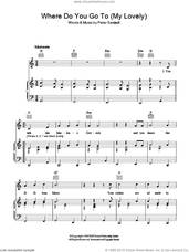 Cover icon of Where Do You Go To (My Lovely) sheet music for voice, piano or guitar by Peter Sarstedt, intermediate skill level