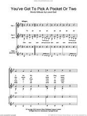 Cover icon of You've Got To Pick A Pocket Or Two (from Oliver!) sheet music for choir (SSA: soprano, alto) by Lionel Bart, intermediate skill level
