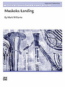 Cover icon of Muskoka Landing (COMPLETE) sheet music for concert band by Mark Williams, easy skill level