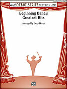 Cover icon of Beginning Band's Greatest Hits sheet music for concert band (full score) by Larry Henry, beginner skill level
