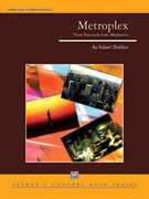 Cover icon of Metroplex: Three Postcards from Manhattan (COMPLETE) sheet music for concert band by Robert Sheldon, intermediate/advanced skill level