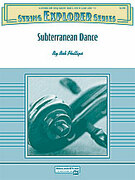 Cover icon of Subterranean Dance sheet music for string orchestra (full score) by Bob Phillips, easy skill level