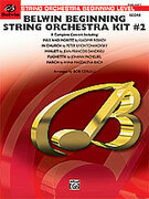 Cover icon of Belwin Beginning String Orchestra Kit #2 sheet music for string orchestra (full score) by Vladimir Rebikoff, Pyotr Ilyich Tchaikovsky, Jean-Fran�ois Dandrieu, Johann Pachelbel and Bob Cerulli, classical score, easy skill level
