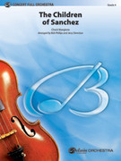 Cover icon of The Children of Sanchez (COMPLETE) sheet music for full orchestra by Chuck Mangione, intermediate skill level