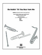 Cover icon of Do Nothin' Till You Hear from Me (COMPLETE) sheet music for Choral Pax by Bob Russell, Duke Ellington and Darmon Meader, easy/intermediate skill level