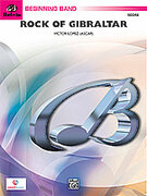 Cover icon of Rock of Gibraltar (COMPLETE) sheet music for concert band by Victor Lopez, beginner skill level