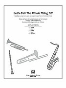 Cover icon of Let's Call the Whole Thing Off (COMPLETE) sheet music for Choral Pax by George Gershwin, Ira Gershwin and Russell Robinson, classical score, easy/intermediate skill level
