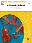 Cover icon of A House in Holland (COMPLETE) sheet music for string orchestra by Anonymous and Sandra Dackow, beginner skill level
