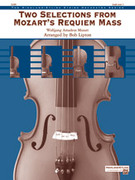 Cover icon of Two Selections from Mozart's Requiem Mass (COMPLETE) sheet music for string orchestra by Wolfgang Amadeus Mozart, classical score, easy/intermediate skill level