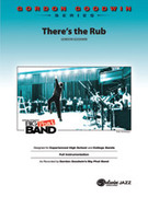 Cover icon of There's the Rub (COMPLETE) sheet music for jazz band by Gordon Goodwin, advanced skill level