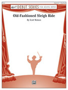 Cover icon of Old-Fashioned Sleigh Ride (COMPLETE) sheet music for concert band by Scott Watson, beginner skill level