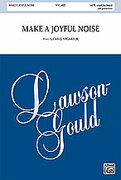 Cover icon of Make a Joyful Noise sheet music for choir (SATB: soprano, alto, tenor, bass) by Carl J. Nygard, intermediate skill level