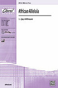 Cover icon of African Alleluia sheet music for choir (SSA: soprano, alto) by Jay Althouse, intermediate skill level