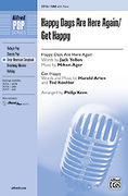 Cover icon of Happy Days Are Here Again / Get Happy sheet music for choir (SAB: soprano, alto, bass) by Anonymous and Philip Kern, intermediate skill level