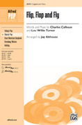 Cover icon of Flip, Flop and Fly sheet music for choir (2-Part) by Charles Calhoun and Jay Althouse, intermediate skill level