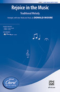 Cover icon of Rejoice in the Music sheet music for choir (3-Part Mixed) by Donald Moore, intermediate skill level