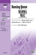 Cover icon of Dancing Queen (from Mamma Mia!) sheet music for choir (SSA: soprano, alto) by Benny Andersson and Alan Billingsley, intermediate skill level